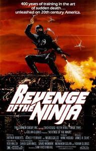 """""""Revenge of the Ninja"""" Theatrical Poster"""