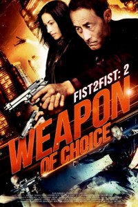 """Weapon of Choice"" Theatrical Poster"