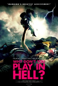 """""""Why Don't You Play In Hell?"""" Theatrical Poster"""
