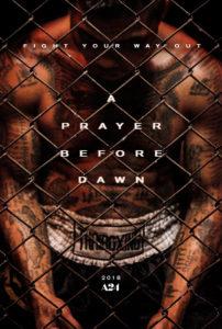 """""""A Prayer Before Dawn"""" Teaser Poster"""
