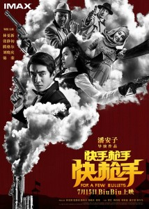"""""""For a Few Bullets"""" Chinese Theatrical Poster"""