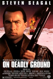 """On Deadly Ground"" Theatrical Poster"