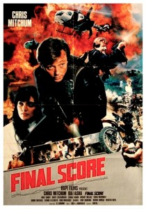 """Final Score"" Theatrical Poster"