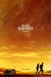 """""""Blood Father"""" Theatrical Poster"""