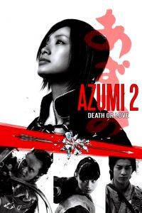 """Azumi 2: Death or Love"" Theatrical Poster"