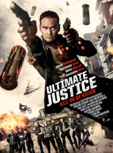 """Ultimate Justice"" Theatrical Poster"