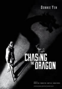 """Chasing the Dragon"" Teaser Poster"