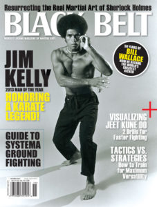"2013 issue of Black Belt Magazine honoring Jim Kelly as ""Man of the Year""."