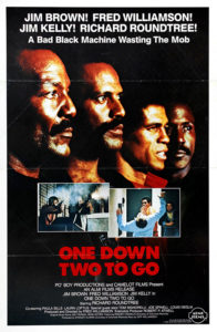 """One Down, Two to Go"" Theatrical Poster"