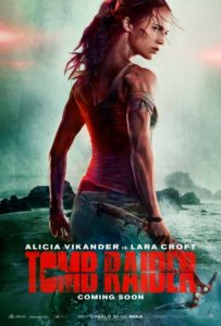 """Tomb Raider"" Theatrical Poster"