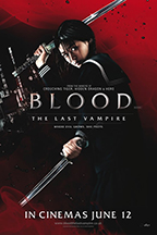 """""""Blood: The Last Vampire"""" Theatrical Poster"""