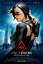 """""""Aeon Flux"""" Theatrical Poster"""