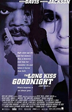 """""""The Long Kiss Goodnight"""" Theatrical Poster"""