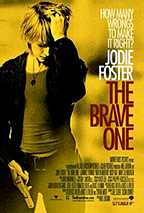 """""""The Brave One"""" Theatrical Poster"""