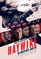 """""""Haywire"""" Theatrical Poster"""