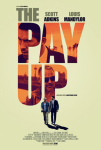 """The Pay Up"" Teaser Poster"