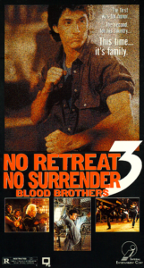 """No Retreat No Surrender 3: Blood Brothers"" VHS Cover"