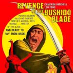 Revenge of the Bushido Blade | Blu-ray (Dark Force)